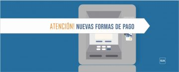 SUAI (Sistema Único de Administración de Ingresos) – Nuevas Formas de Pago IUA